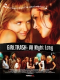 Girltrash: All Night Long - 2014