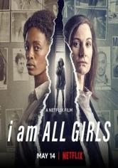 I Am All Girls (Yo Soy Todas Las Niñas) (2021)