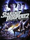 Starship Troopers 2: El Héroe De La Federación - 2004