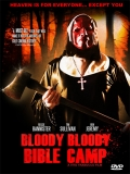 Bloody Bloody Bible Camp - 2012