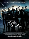 The Art Of The Steal - 2013