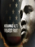 Muhammad Ali's Greatest Fight - 2013