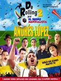 De Rolling 2: Por El Sueño Mundialista - 2014
