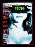 11: 14 – Destino Fatal - 2003