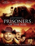 Prisoners Of The Sun - 2013