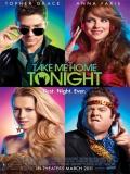 Take Me Home Tonight - 2011