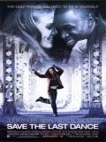 Save The Last Dance - 2001