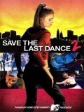 Save The Last Dance 2 - 2006