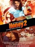Honey 2 - 2011