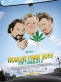 Trailer Park Boys: Don't Legalize It - 2014