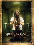 Speak No Evil - 2013