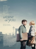 A Case Of You - 2013