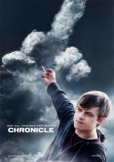 Chronicle (Poder Sin Límites) (2012)