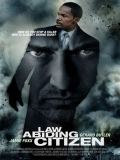 Law Abiding Citizen - 2009