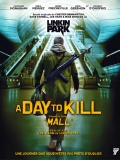 Mall: A Day To Kill - 2014