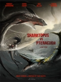 Sharktopus Vs. Pteracuda - 2014