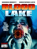 Blood Lake: Attack Of The Killer Lamprey - 2014