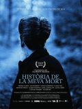 Història De La Meva Mort - 2013