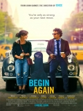 Begin Again (La Canción De Tu Vida) - 2013