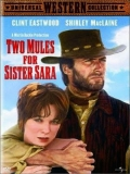 Two Mules For Sister Sara - 1970