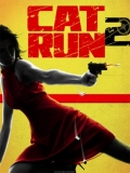 Cat Run 2 - 2011