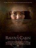 Raven's Cabin - 2012