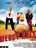 Mercy Rule - 2014