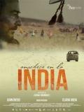 Anochece En La India - 2014