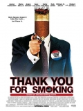 Thank You For Smoking - 2005