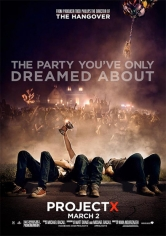 Project X (Proyecto X) poster