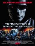 Terminator 3: La Rebelión De Las Máquinas - 2003