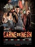 Carne De Neón - 2010