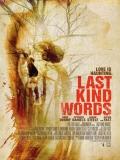 Last Kind Words - 2012