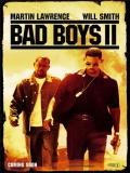 Bad Boys 2 (Dos Policías Rebeldes 2) - 2003