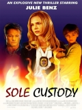 Sole Custody - 2014