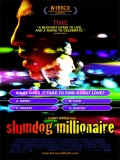 Slumdog Millionaire (Quisiera Ser Millonario) - 2008