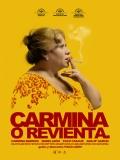 Carmina O Revienta - 2012