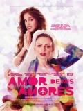 Amor De Mis Amores - 2014
