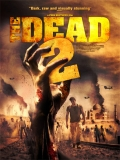 The Dead 2: India - 2013