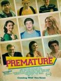 Premature - 2014