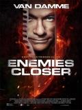 Enemies Closer - 2013