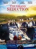 The Grand Seduction - 2013