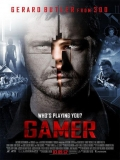Gamer: Juego Letal - 2009