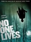 No One Lives - 2012