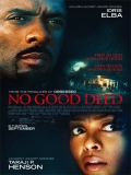 No Good Deed - 2014