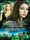 Presumed Dead In Paradise - 2014