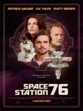 Space Station 76 - 2014