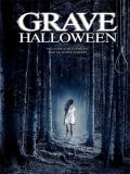 Grave Halloween - 2013