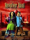 Revolver Rani - 2014