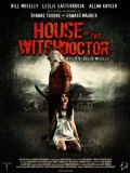 House Of The Witchdocto0r - 2013